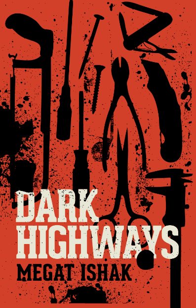 DARK HIGHWAYS