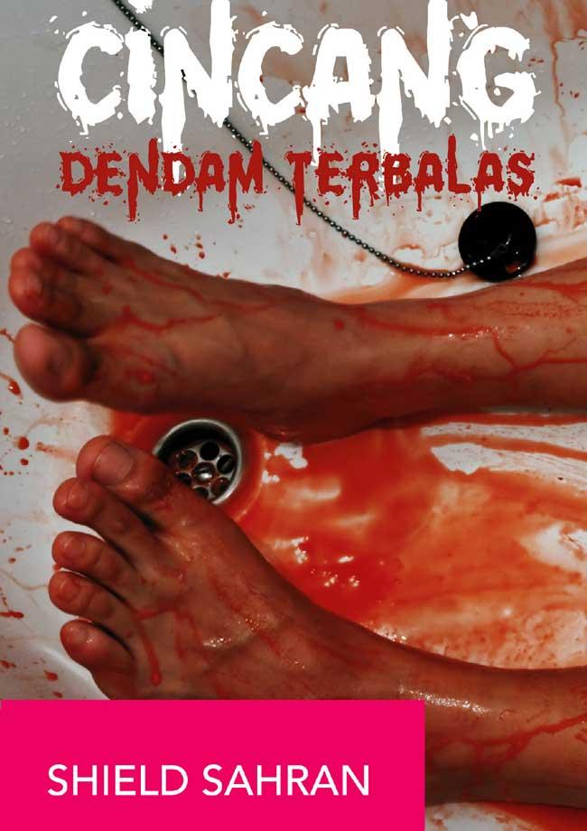 CINCANG: DENDAM TERBALAS