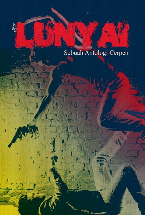 LUNYAI - SEBUAH ANTOLOGI