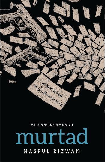 TRILOGI MURTAD #1: MURTAD